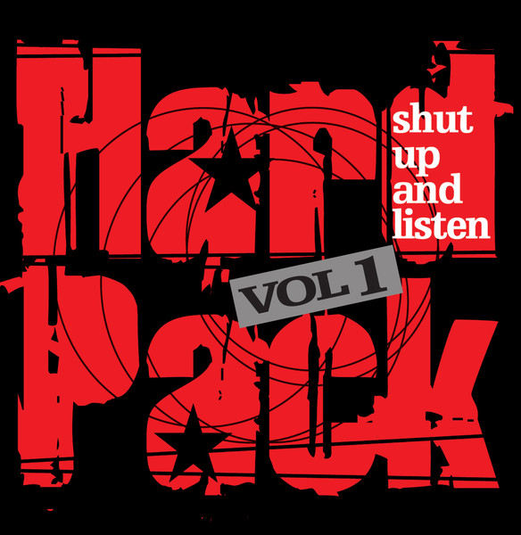 HARDPACK Vol.1 - shut up and listen